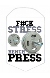"Вымпел ""F#CK STRESS BENCH PRESS"""